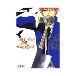 Bleach - All Colour but the...