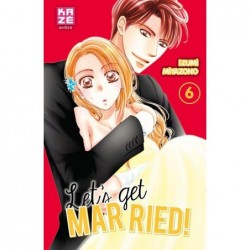 Let's get married ! T.06