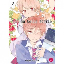 Toi ma Belle Etoile T.02