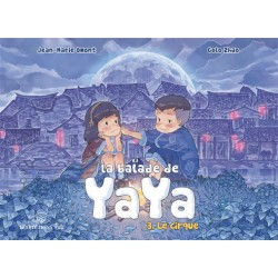 Balade de Yaya (La) T.03
