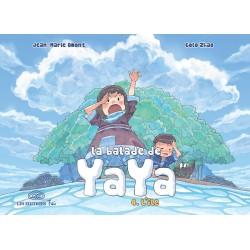 Balade de Yaya (La) T.04