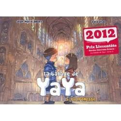 Balade de Yaya (La) T.05