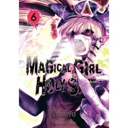 Magical Girl Holy Shit T.06