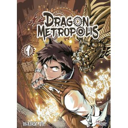 Dragon Metropolis T.01