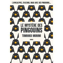 Mystère des pingouins (le)...