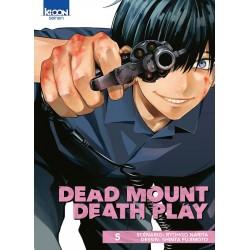 Dead Mount Death Play T.05
