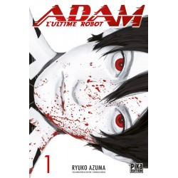 Adam - L'ultime robot T.01