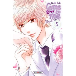 Come to me Wedding T.05
