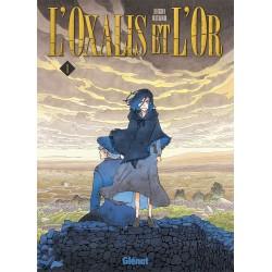 Oxalis et l'or (l') T.01