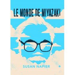 Monde de Hayao Miyazaki (le)