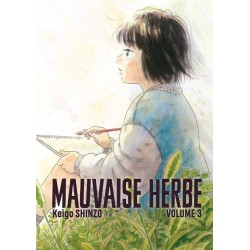 Mauvaise herbe T.03