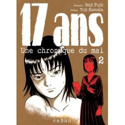 17 ans - Une Chronique du...