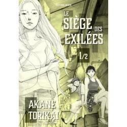 Siège des exilées (le) T.01