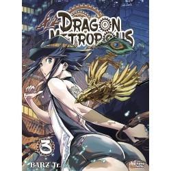 Dragon Metropolis T.03