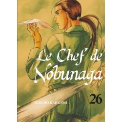 Chef de Nobunaga (le) T.26