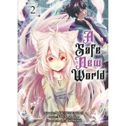 A Safe New World T.02