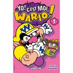 Yo ! C'est moi, Wario ! T.01
