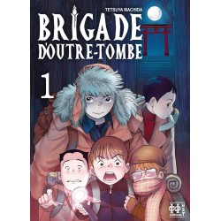 Brigade d'outre-tombe T.01