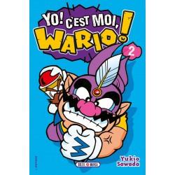 Yo ! C'est moi, Wario ! T.02