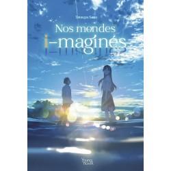 Nos mondes I-magines - Roman