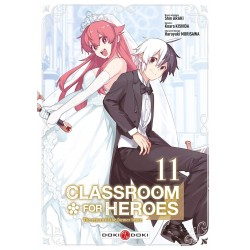 Classroom for heroes T.11