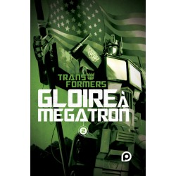 The Transformers : Gloire à...