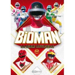 Bioman - La Bible Officielle