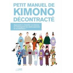 Petit manuel de Kimono...