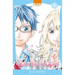 Your lie in april T.01