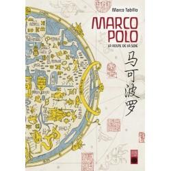 Marco Polo - La route de la...